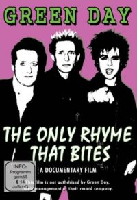Cover Green Day - The Only Rhyme That Bites - A Documentary Film [DVD]